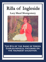Rilla of Ingleside - Lucy Maud Montgomery