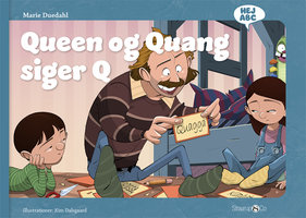 Queen og Quang siger Q - Marie Duedahl