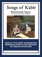 Songs of Kabir - Rabindranath Tagore