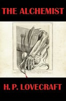 The Alchemist - H.P. Lovecraft