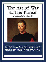 The Art of War & The Prince - Niccolò Machiavelli