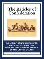 The Articles of Confederation - Continental Congress