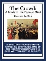 The Crowd - Gustave Le Bon