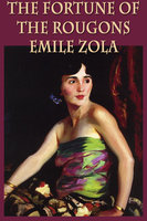 The Fortune of the Rougons - Émile Zola
