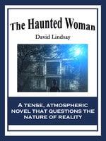The Haunted Woman - David Lindsay