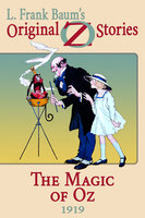 The Magic of Oz - L Frank Baum