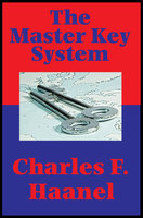 The Master Key System (Impact Books) - Charles F. Haanel