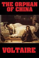 The Orphan of China - Voltaire