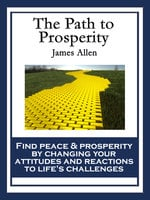 The Path to Prosperity - James Allen