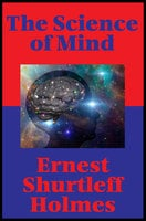 The Science of Mind (Impact Books) - Ernest Shurtleff Holmes