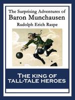 The Surprising Adventures of Baron Munchausen - Rudolph Erich Raspe