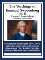 The Teachings of Emanuel Swedenborg Vol. II - Emanuel Swedenborg