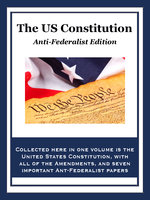 The U.S. Constitution - Alexander Hamilton, James Madison, Thomas Paine, Thomas Jefferson, John Adams