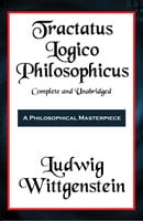 Tractatus Logico-Philosophicus (with linked TOC) - Ludwig Wittgenstein