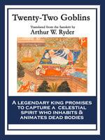 Twenty-Two Goblins - Arthur W. Ryder