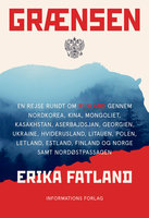 Grænsen - Erika Fatland