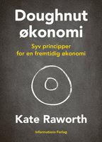 Doughnut-økonomi - Kate Raworth