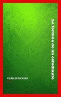 La fortuna de un estudiante - Charles Dickens