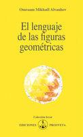 El lenguaje de las figuras geométricas - Omraam Mikhaël Aïvanhov