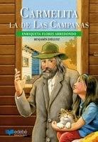 Carmelita la de Las Campanas - Enriqueta Flores Arredondo