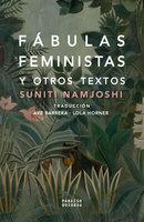 Fábulas feministas - Suniti Namjoshi