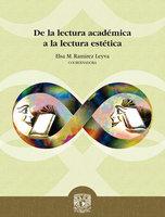 De la lectura académica a la lectura estética - Elsa M. Ramírez Leyva