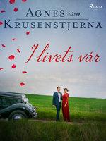 I livets vår - Agnes von Krusenstjerna