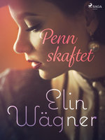 Pennskaftet - Elin Wägner