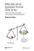 Más allá de la igualdad formal ante la ley - Roberto Saba
