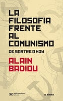 La filosofía frente al comunismo - Alain Badiou
