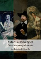 La autopsia psicológica - Damián G. Ricardo