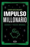 Impulso millonario - Gerardo García Manjarrez