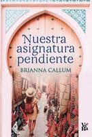 Nuestra asignatura pendiente - Brianna Callum