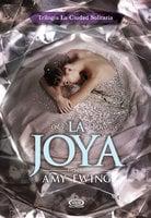 La Joya - Amy Ewing