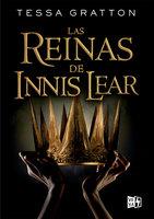 Las reinas de Innis Lear - Tessa Gratton