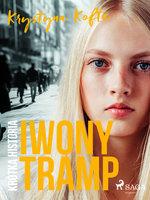 Krótka historia Iwony Tramp - Krystyna Kofta