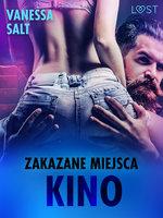 Zakazane miejsca: Kino - opowiadanie erotyczne - Vanessa Salt