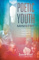 Poetic Youth Ministry - Jason Lief