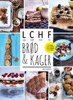 LCHF - brød og kager - Jane Faerber