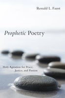 Prophetic Poetry - Ronald L. Faust