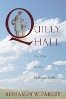 Quilly Hall - Benjamin W. Farley