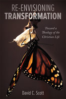 Re-Envisioning Transformation - David C. Scott