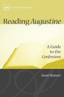 Reading Augustine - Jason Byassee