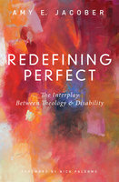 Redefining Perfect - Amy E. Jacober