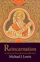 Reincarnation - Michael J. Lowis
