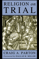 Religion on Trial - Craig A. Parton