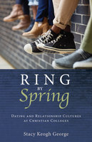 Ring by Spring - Stacy Keogh George