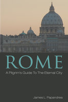Rome - James L. Papandrea