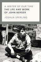 A Writer of Our Time - Joshua Sperling
