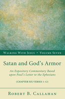Satan and God's Armor - Robert B. Callahan